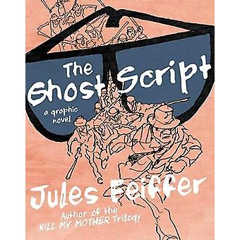 The Ghost Script - A Graphic Novel by The Ghost Script - A Graphic Nove