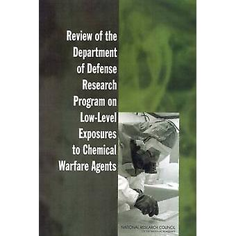Review of the Department of Defense Research Program on Low-Level Exp