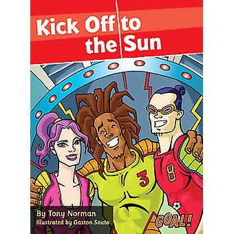 Kick Off för solen av Tony Norman - 9781841678504 bok