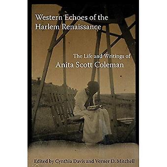 Occidentali echi dell'Harlem Renaissance: The Life and Writings of Anita Scott Coleman