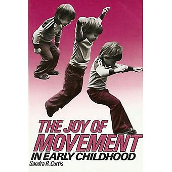 The Joy of Movement in Early Childhood