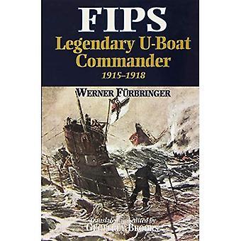 FIPS: Legendaarinen sukellusveneen päällikkö