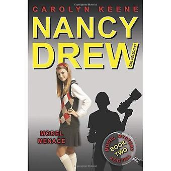Modellen hotet: Bok två i trilogin modell mysterium (Nancy Drew flicka detektiv (Aladdin))