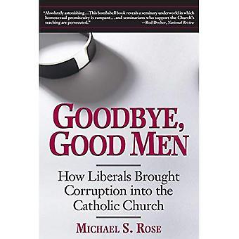 Adjö, goda män: hur liberaler förde korruption i den katolska kyrkan
