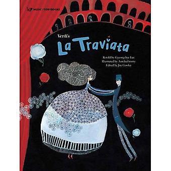 Verdi's La Traviata (Music Storybooks)