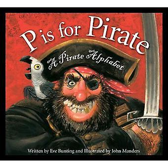 P voor piraat Is: een piraat alfabet