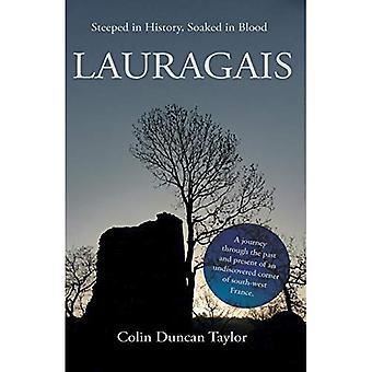 Lauragais: Ricca di storia, intriso di sangue