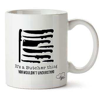 HippowarehouseIt's  A Butcher Thing, You Wouldn't Understand Knife Selection Printed Mug Cup Ceramic 10oz