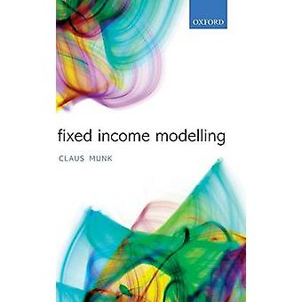 Fixed Income Modelling by Munk & Claus