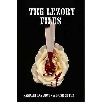 Die Lezory-Dateien von Jones & Sarfari & Ann