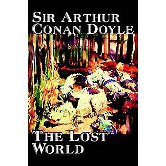 Die verlorene Welt von Doyle Science Fiction Klassiker Abenteuer von Doyle & Arthur Conan