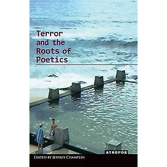 Terror and the Roots of Poetics by Champlin & Jeffrey