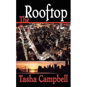 The Rooftop by Campbell & Tasha
