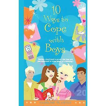 10 דרכים להתמודד עם בנים על ידי Plaisted & קרוליין