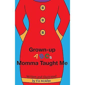 Volwassen ABC Momma leerde Me door McAfee & Flo