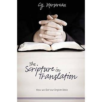 The Scripture in Translation by Mersereau & Cy