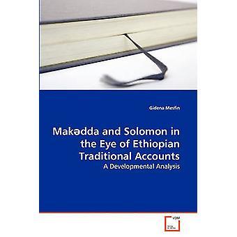 Makdda en Solomon in de ogen van de Ethiopische traditionele rekeningen door Mesfin & Gidena