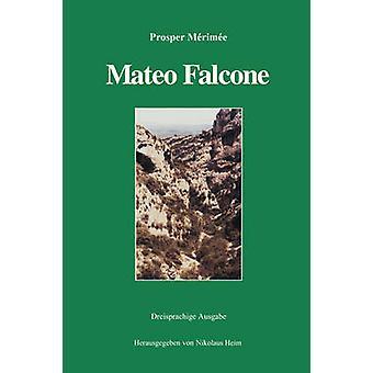 Mateo Falcone av Mrime & Prosper