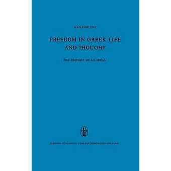 Frihet i gresk liv og tenkte historien om en ideell. Oversatt fra tysk av C. Lofmark av Pohlenz & M.