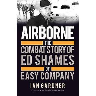 エアボーン - イアン ・ Gardne の簡単な会社の Ed 羞恥心の戦闘の話