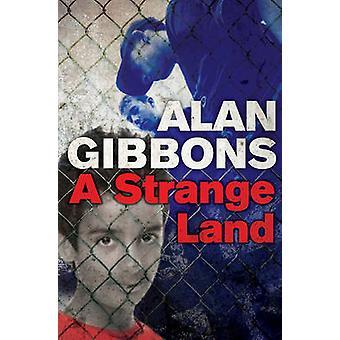 Een vreemd Land door Alan Gibbons - Alan Brown - 9781781124321 boek