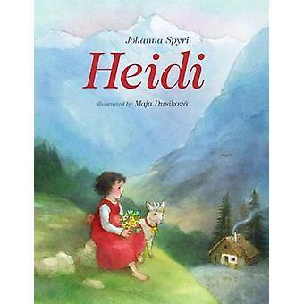 Heidi by Johanna Spyri - Maja Dusikova - 9780735842564 Book