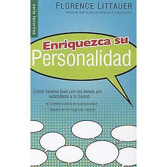 Enriquezca Su Personalidad Nf - Personality Plus Nf by F Littauer - 97