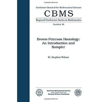 Brown-Peterson Homology - An Introduction and Sampler - 9780821816998