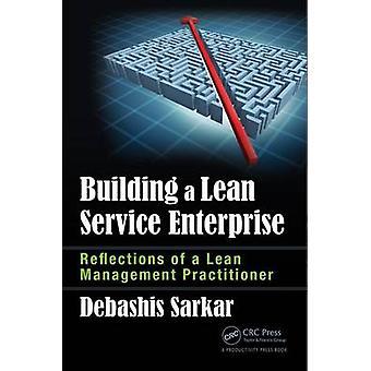 Building a Lean Service Enterprise - Reflections of a Lean Management