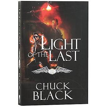 The Light of the Last by Chuck Black - 9781601425065 Book