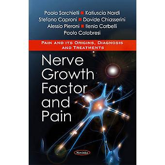 Nerve Growth Factor and Pain by Paola Sarchielli - 9781616682644 Book