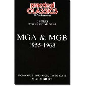 MGA and MGB - 1955-1968 Owner's Workshop Manual by Brooklands Books L