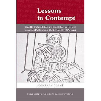 Lessons in Contempt - Poul Raeff's Translation & Publication in 1516 o