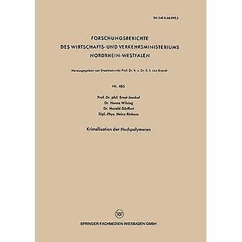 Kristallisation der Hochpolymeren par Jenckel et Ernst