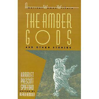 De Amber goden en andere verhalen door Harriet Elizabeth Prescott Spoffo