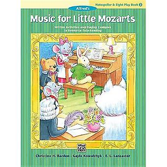 Music for Little Mozarts Notespeller & Sight-Play Book - Bk 2 - Wr