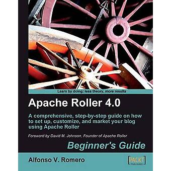 Apache Roller 4.0  Beginners Guide by Romero & Alfonso