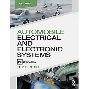 Automobile Electrical and Electronic Systems von Tom Denton