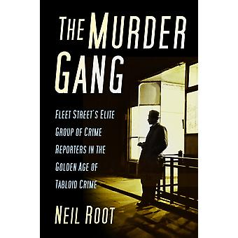 Murder Gang by Neil Root