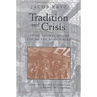 Tradition and Crisis by Jacob Katz