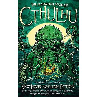 Der Mammoth Book of Cthulhu - neue Lovecraftian Fiktion von Paula Guran