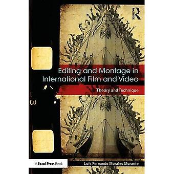 Editing and Montage in�International Film and Video:�Theory and Technique