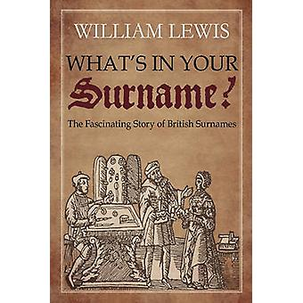 Whats in Your Surname by Lewis & William