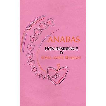 ANABAS NON RESIDENCE by AMRIT BHABANI & SOMA