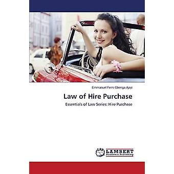 Law of Hire Purchase by Ajayi Emmanuel Femi Gbenga