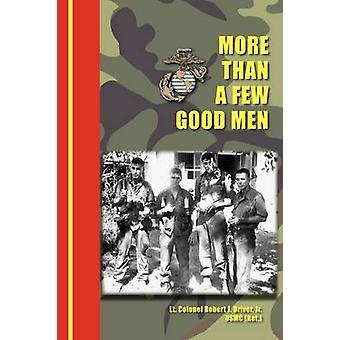 More Than a Few Good Men by Driver & Robert Jett