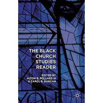 The Black Church Studies Reader by Duncan & Carol B.