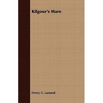Kilgours Mare by Lamond & Henry G.