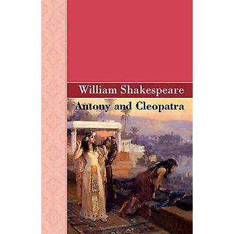 Antonius und Cleopatra von & William Shakespeare