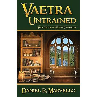 Vaetra Untrained by Marvello & Daniel R.